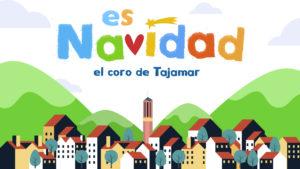 Villancico 2020 coro de Tajamar. Es Navidad. Colegio concertado Madrid
